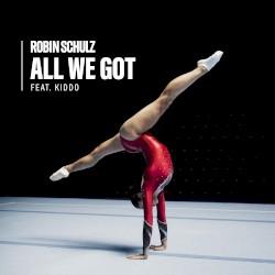 Robin Schulz & Wes - All We Got