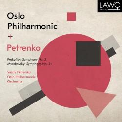 Prokofiev: Symphony no. 5 / Myaskovsky: Symphony no. 21 by Prokofiev ,   Myaskovsky ;   Vasily Petrenko ,   Oslo Philharmonic Orchestra